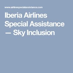 Iberia Airlines Special Assistance — Sky Inclusion Adria Airways, Tandem, Sky, Heaven, Heavens, Tandem Bikes