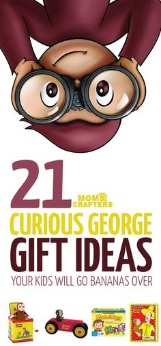 21 Curious George gift ideas for kids - I hope this list of gifts for Curious George fans helps you find what you're looking for! It has toys, non-toy gifts, activities, and more - perfect for birthday gifts, christmas or hanukkah gifts, or any time.