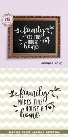 Family makes this house a home, love quote digital cut files, SVG, DXF, studio3 files for cricut, silhouette cameo, diy wall vinyl decal
