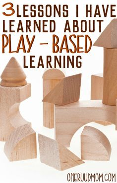 3 Lessons I Have Learned About Play-Based Learning