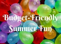 Need some #budget friendly #summerfun for the #kids?