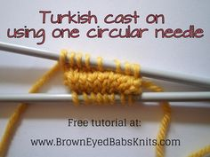 Turkish cast on using one circular needle from Browneyedbabs