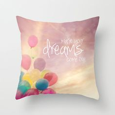 #Whimsical #pillow18x18 or 22x22 VintageChicImages, $40.00 #balloons #typography #quote #pastel #homedecor