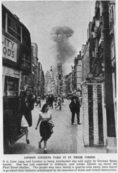 London citizens take it in their stride, 1944. The view is looking towards Fleet Street.