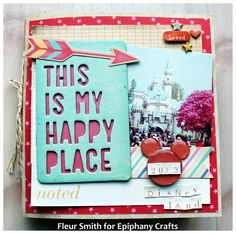 Mini album cover made with the #epiphanycrafts Shape Studio Tools Round 25 and Round 14 www.epiphanycrafts.com #americancrafts #dearlizzy #scrapbook #disneyland