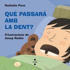 Què passarà amb la dent? / Nathalie Pons LOT 10