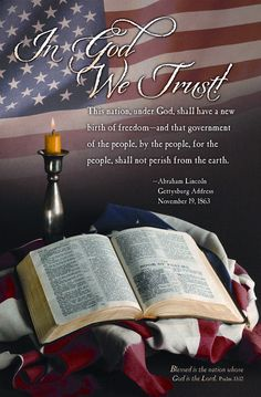 God we trust ~ Abraham Lincoln American History X, American Pride, American Flag, American Spirit, Pray For America, I Love America, God Bless America, Syria Flag, Psalm 33