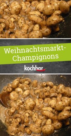 Weihnachtsmarkt Champignons A Christmas market visit in December is easy. The classic treats but you can also cook at home, as this beautiful champignon recipe shows. Healthy Eating Tips, Healthy Nutrition, Healthy Snacks, Clean Eating, Snack Recipes, Dinner Recipes, Tasty, Yummy Food, Delicious Recipes
