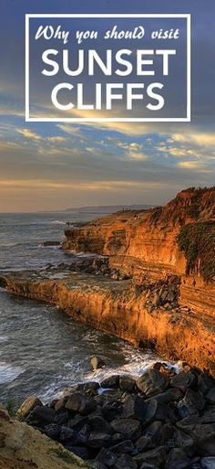101 Places to see before you die - Sunset Cliffs, San Diego, CA