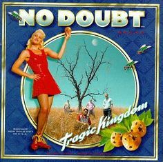 Tragic Kingdom Umgd/Interscope http://www.amazon.com/dp/B000001Y79/ref=cm_sw_r_pi_dp_3gHivb19MH514