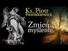 Ks. Piotr Pawlukiewicz: Zmień Myślenie - Metanoja. - YouTube Youtube, Movie Posters, Movies, Film Poster, Films, Movie, Film, Youtubers, Movie Theater