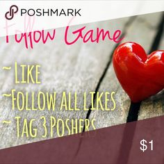 Follow Game Follow:  Like, follow all likes, tag 3 Poshers & share. 🎉🎉🎉 Don't forget to come back and SHARE, SHARE, SHARE, so we can ALL GROW our closets and have the best of success. Thank you all for the AMAZING Posh love 💜 and support!! You all are the most amazing group. 😘😘😘 Other