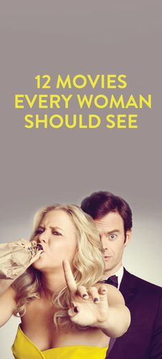 12 Movies Every Woman Should See