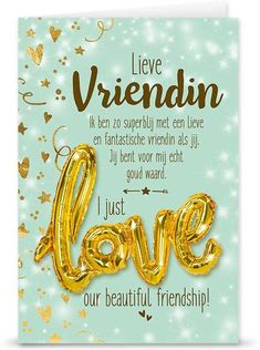 Lieve vriendin - I just love our beautiful friendship! - Lieve vriendin – I just love our beautiful friendship! Birthday Quotes, Birthday Wishes, Happy Birthday, Happy B Day, Happy New Year, Best Friends Forever, True Friends, Bffs, Friendship Quotes