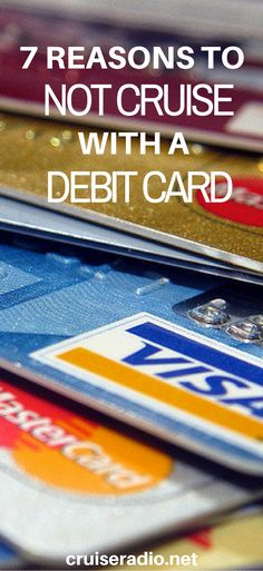 7 Reasons to Not Cruise with a Debit Card