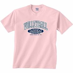 Volleyball Mom and Proud Of It  T-Shirt: