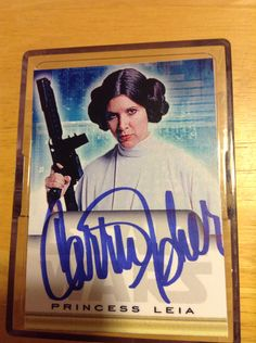 Carrie Fisher Star Wars Autographed Card