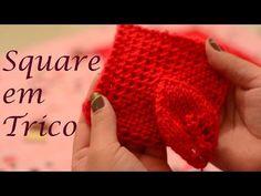 Square em trico - Aula Eliete Massi - YouTube