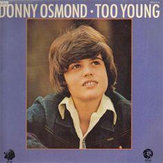 Donny Osmond:Too Young (1972) - LyricWikia - Wikia