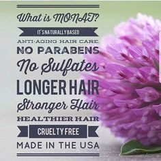 What is Monat? *Naturally based anti-aging hair care. * No parabens * No Sulfates * Longer Hair * Stronger Hair * Healthier Hair * Cruelty Free * Made In The USA