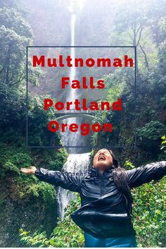 Visiting Multnomah Falls in Portland Oregon Karlaroundtheworld