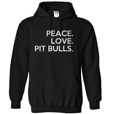 Peace. Love. Pit Bulls.