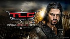 Watch WWE TLC 2015 Full Show online, Live Streaming, Videos and Replays. Wwe Tlc: Tables, Ladders and Chairs 2015 12/13/2015 - 13th December 2015 - (13/12/2015) Full Show Online Free. Tlc 2015 Full Sh