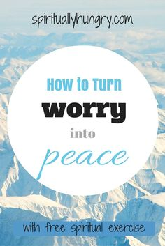 Ever worry about the future, come on who hasn't? Worry is a universal experience, but it doesn't have to be so. Come with spirituallyhungry.com and learn how to give worry over to God and bear the fruit of peace.