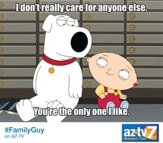 #Stewie&Brian giving us all the feels! Tag someone you feel this way about...#AZTV
