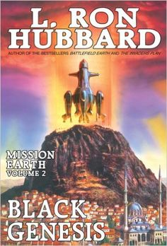 Black Genesis, New York Times Best Seller by L. Ron Hubbard: Mission Earth Volume 2 - Kindle edition by L. Ron Hubbard. Literature & Fiction Kindle eBooks @ Amazon.com.