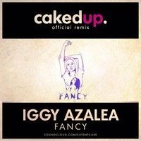 Fancy Remix Caked Up