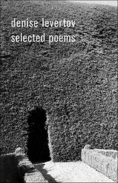 Denise Levertov - Selected Poems
