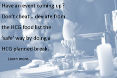 Learn the safest way to cheat on the HCG diet with the 'HCG planned break'. www.diyhcg.com