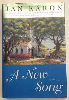 A New Song by Jan Karon (1999 - Hardcover w/ Dust Jacket) Book 5 Mitford Series