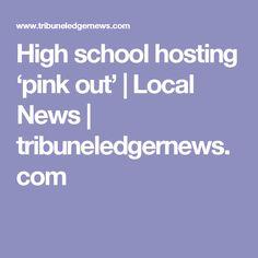 High school hosting 'pink out'   Local News   tribuneledgernews.com