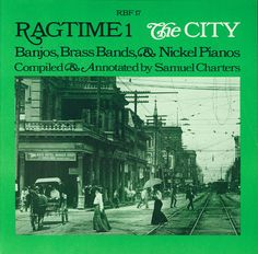 Various - Ragtime #1: The City Banjos, Brass Bands, & Pianos