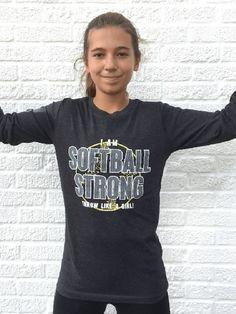 SOFTBALL STRONG t shirt