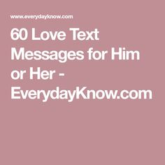 Messages For Him, Text Messages, Thinking Of You Text, Romantic Messages, Love Text, Heart Beat, Text Messaging, Texting, Texts