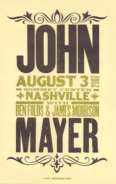 John Mayer. Concert poster. I was there! Was that really 2007? Man!