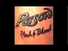 Poison - Flesh & Blood (1990) - Full Album