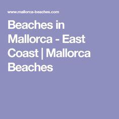 Beaches in Mallorca - East Coast | Mallorca Beaches
