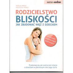 Nurt rodzicielstwa bliskości to coraz popularniejszy w Polsce, nowatorski styl wychowania, który pozwala stworzyć trwałą więź pomiędzy dzieckiem a rodzicem. Opiera się na wzajemnym szacunku, zrozumieniu i respektowaniu potrzeb każdej ze stron. #księgarnia #internetowa #warszawa #animos #polecamy #książka #poradnik #rodzice #rodzicielstwo #macierzyństwo #bliskość #dziecko #mama #wychowanie #opieka