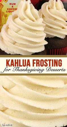 Need a Kahlua Frosting for your Thanksgiving Desserts? This is the perfect Thanksgiving Frosting and will make every Thanksgiving Treat you make taste better! Easy to make and delicious to eat, this one is a keeper! Icing Recipe, Frosting Recipes, Cupcake Recipes, Baking Recipes, Dessert Recipes, Gourmet Cupcakes, Köstliche Desserts, Delicious Desserts, Homemade Buttercream Frosting
