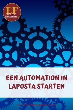 Een tutorial over hoe je een automation of funnel in het e-mailprogramma Laposta start. Stap voor stap wordt deze tool voor je e-mailmarketing uitgelegd.  #emailmarketing #automation #funnel #va #obm #efofficemanagement