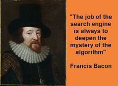 Francis Bacon Historical Quotes About SEO & Socia
