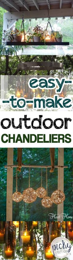 How to make your own outdoor chadeliers