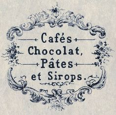 Fabulous French Advertising images  Go to Graphics Fairy and you can see the original at the bottom, a black and white version at the top, and the Frame minus the wording, in the middle. So fun for your collage or crafting projects!