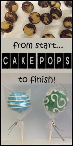 Cake pops- lots of trouble shooting helps.