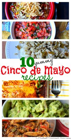 10 Yummy Cinco de Mayo Recipes  - All of these recipes are winners!