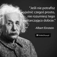Motivational Quotes, Inspirational Quotes, Everything And Nothing, Albert Einstein, Self Improvement, Motto, True Stories, Quotations, Psychology